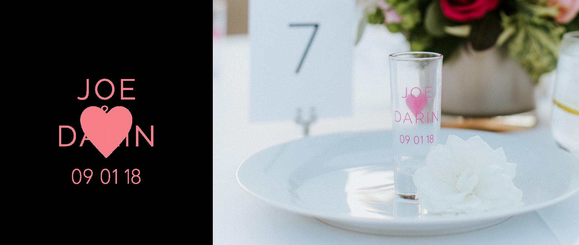 Custom double shot glass that reads JOE & DARIN 09 01 18