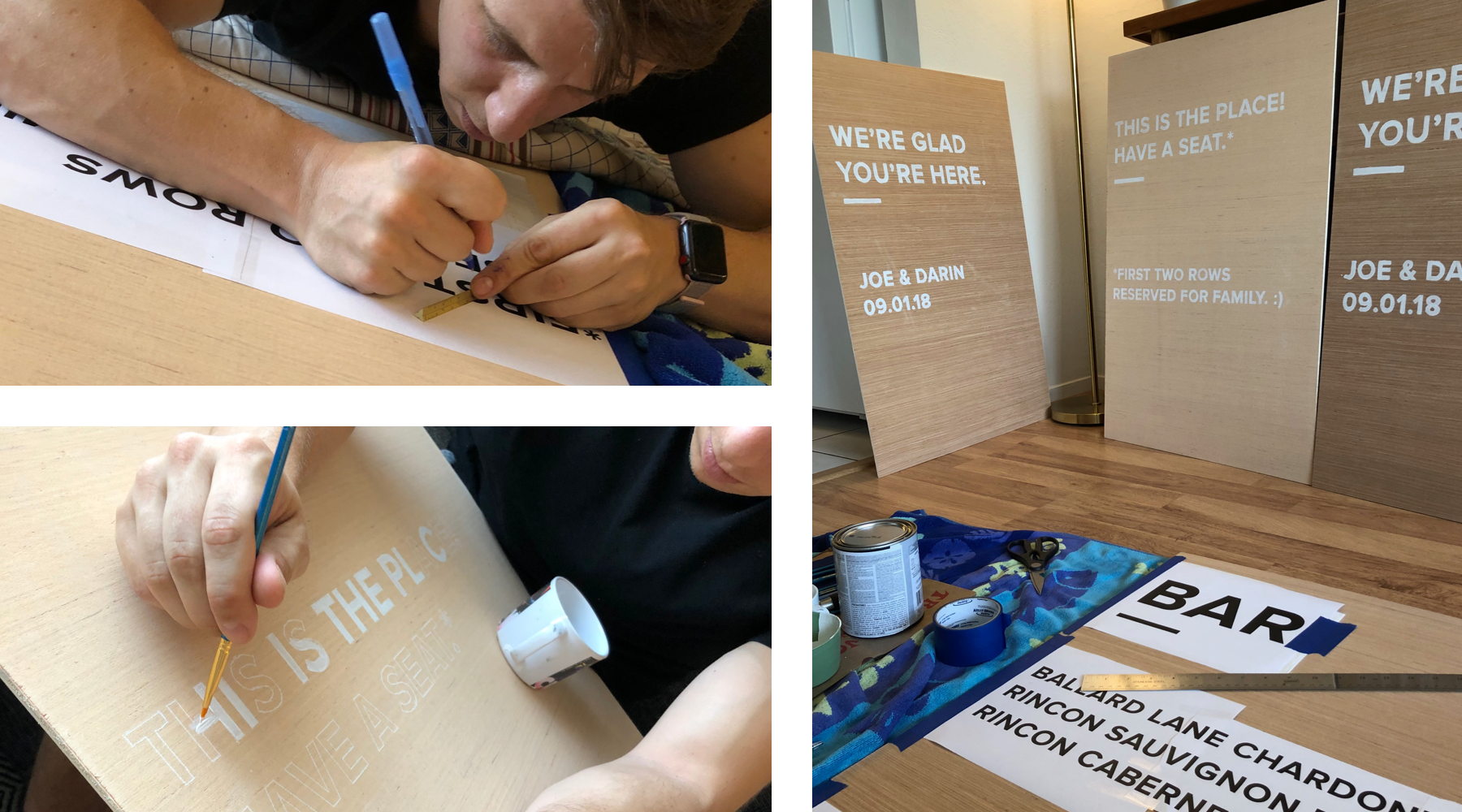 Photos of Darin making wedding signs with white paint on plywood