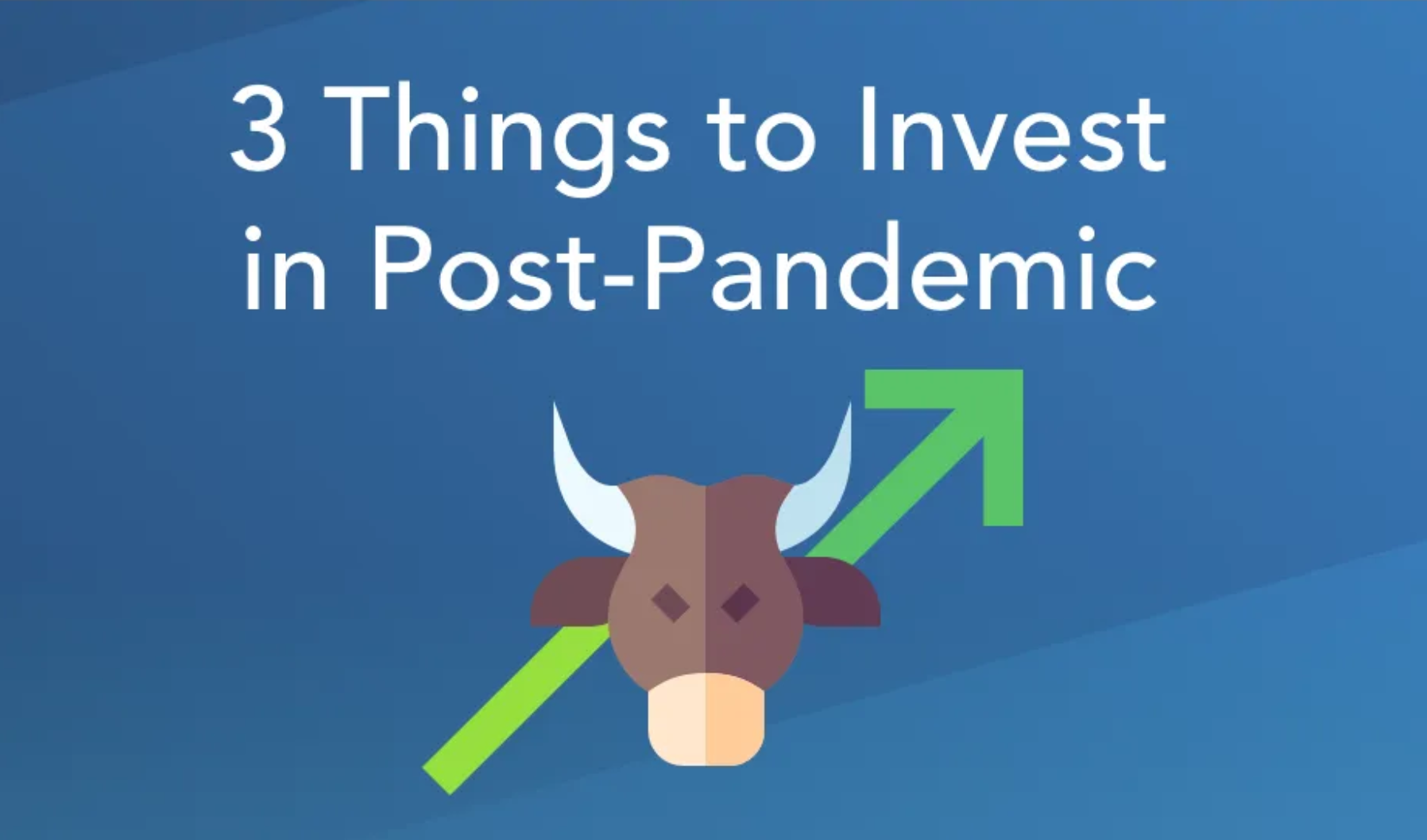 3 investments you should make ASAP to get ready for the post-pandemic era