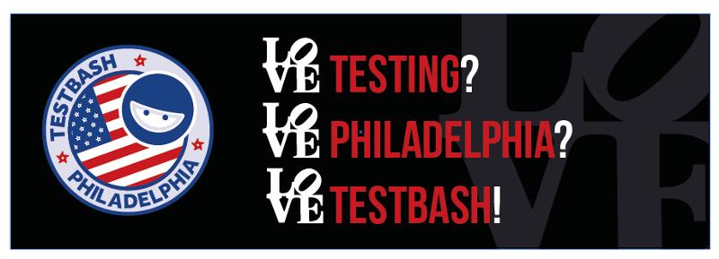 TestBash Philadelphia