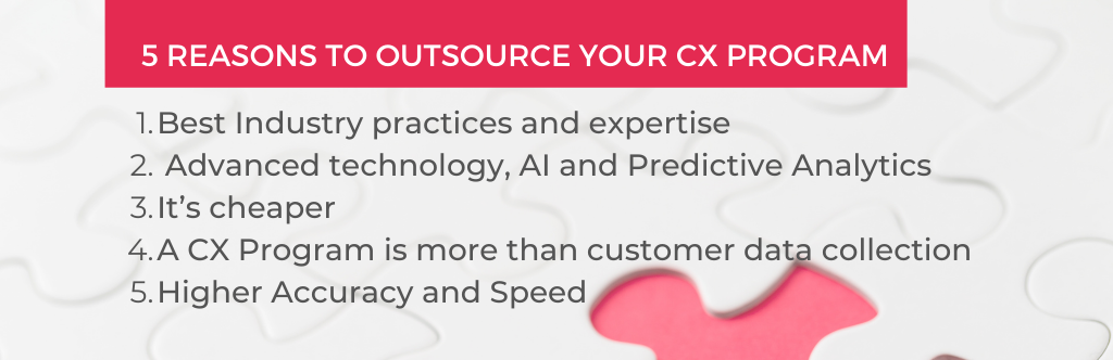 reasons to outsource your CX program