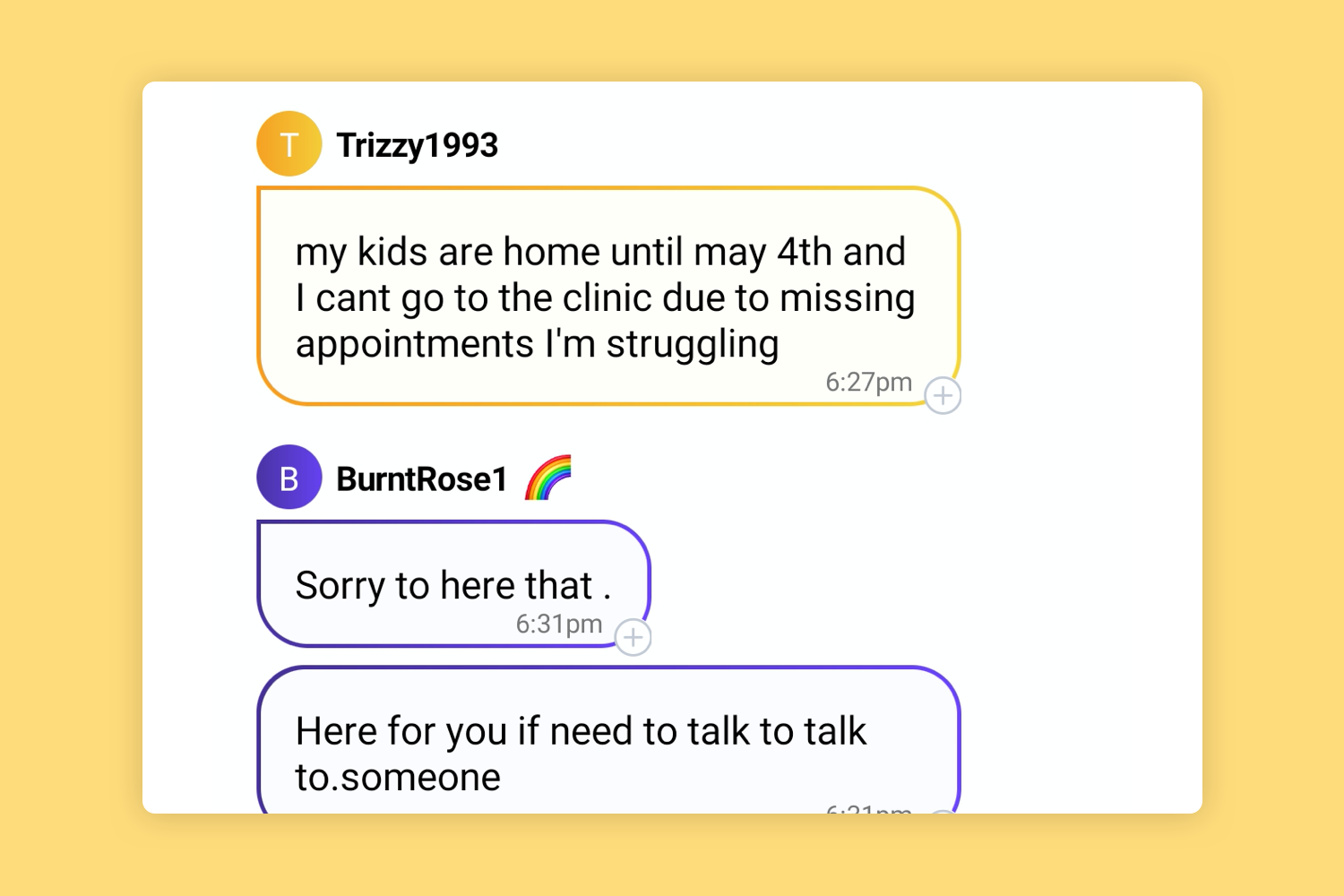 Sample chat screens showing there is always someone to talk to