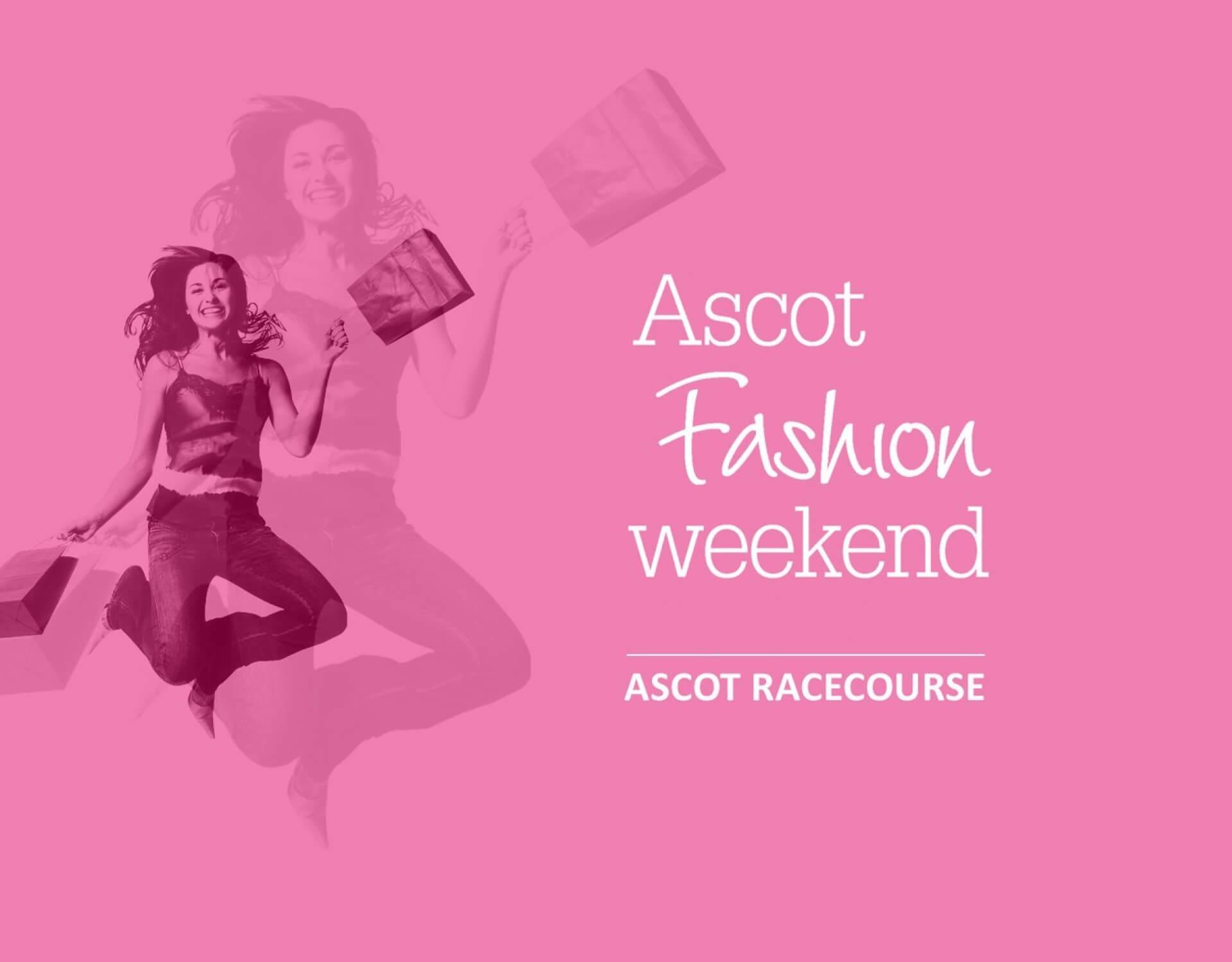 Ascot Fashion Weekend