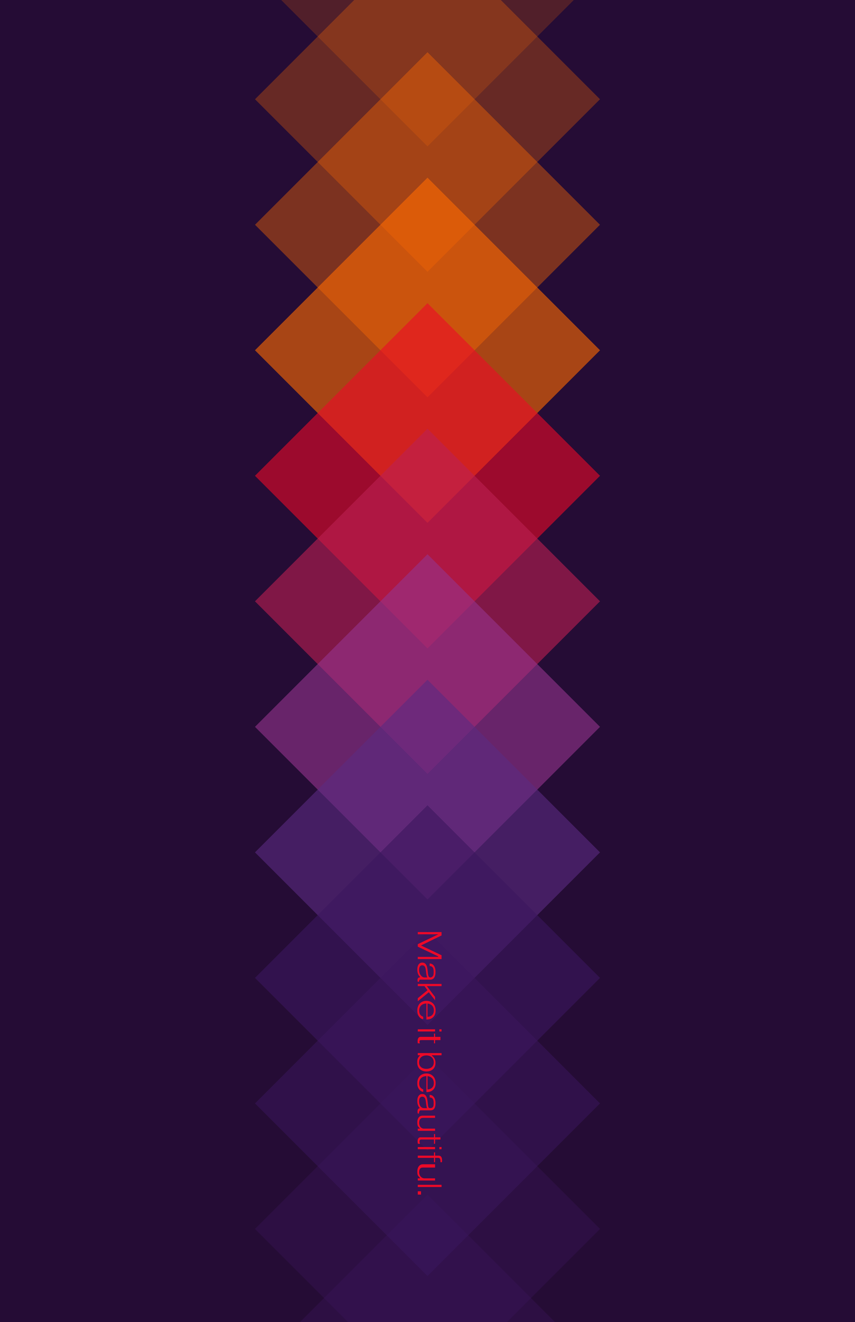 """Dark purple poster with orange, fuchsia, red, and light purple overlapping squares, displaying the quote, """"Make it beautiful."""""""