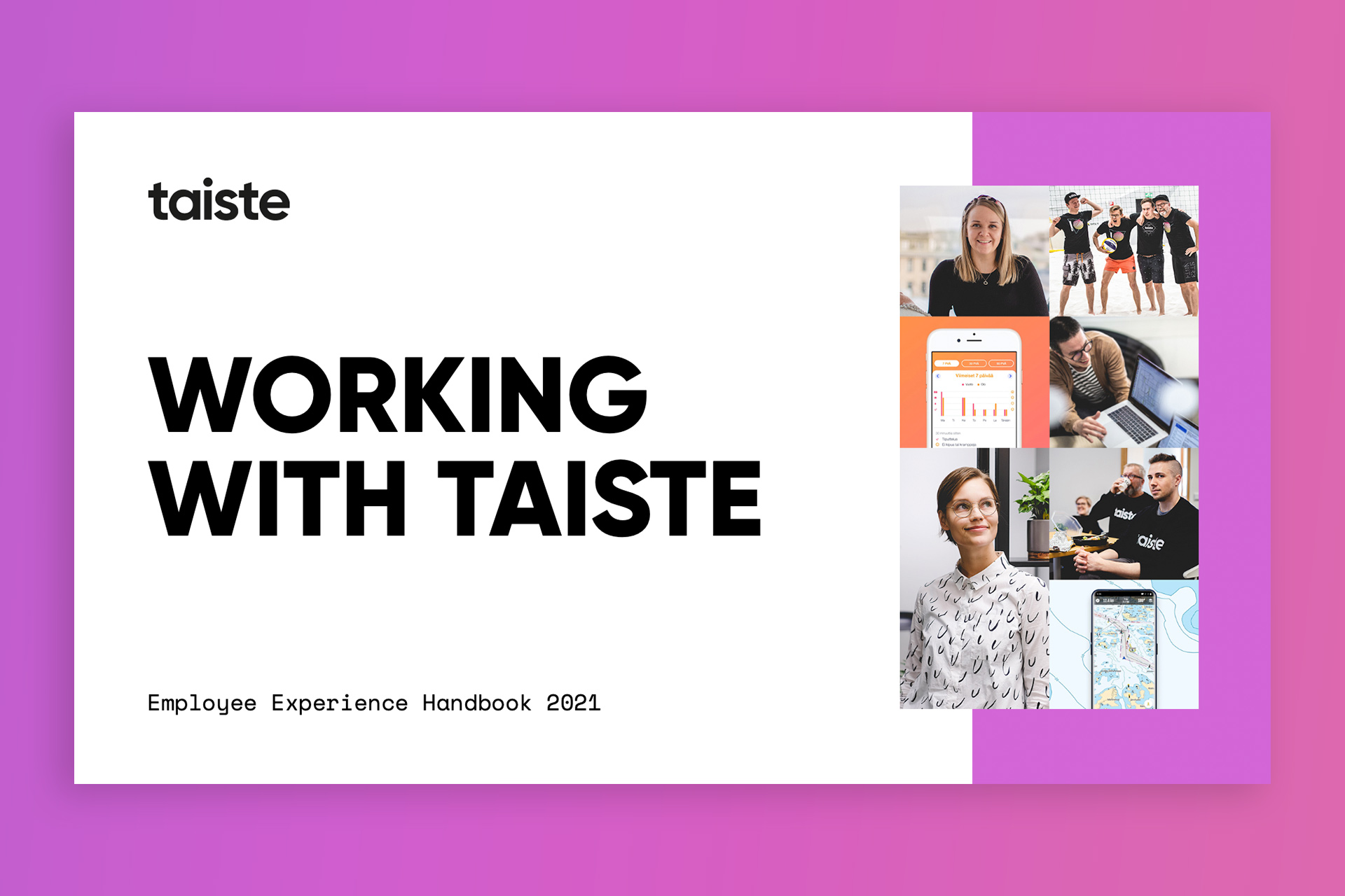 """Cover image of the """"Working With Taiste"""" booklet displaying various people working at Taiste as well as screenshots of our work."""