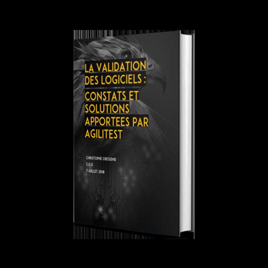 la-validation-des-logiciels-constats-et-solutions-apportees-par-agilitest