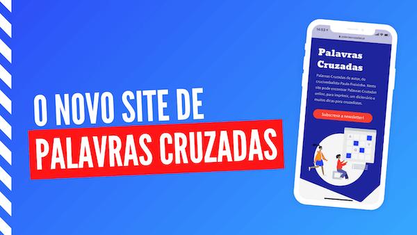 """Cartão do vídeo """"Novo site de Palavras Cruzadas"""""""