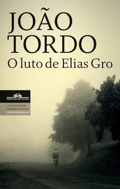 Livro O Luto de Elias Gro - Joao Tordo