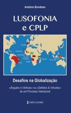 Livro Lusofonia e CPLP - António Bondoso
