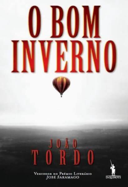 Livro O Bom Inverno - João Tordo