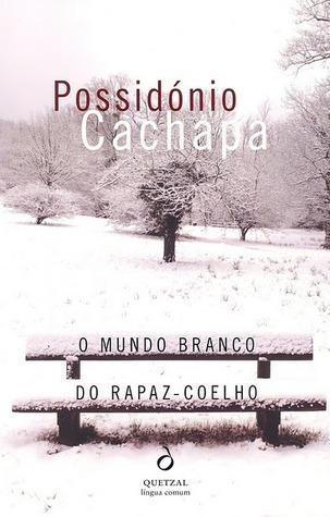 O Mundo Branco do Rapaz-Coelho