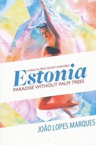 Estonia: paradise without palm trees