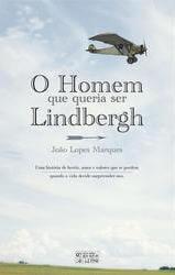 O Homem que Queria Ser Lindbergh