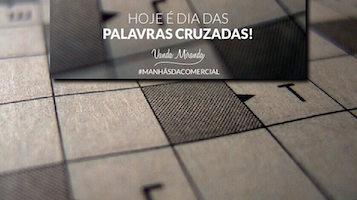 Dia das Palavras Cruzadas - Rádio Comercial|Dia-das-Palavras-Cruzadas-|Dia das Palavras Cruzadas - Rádio Comercial