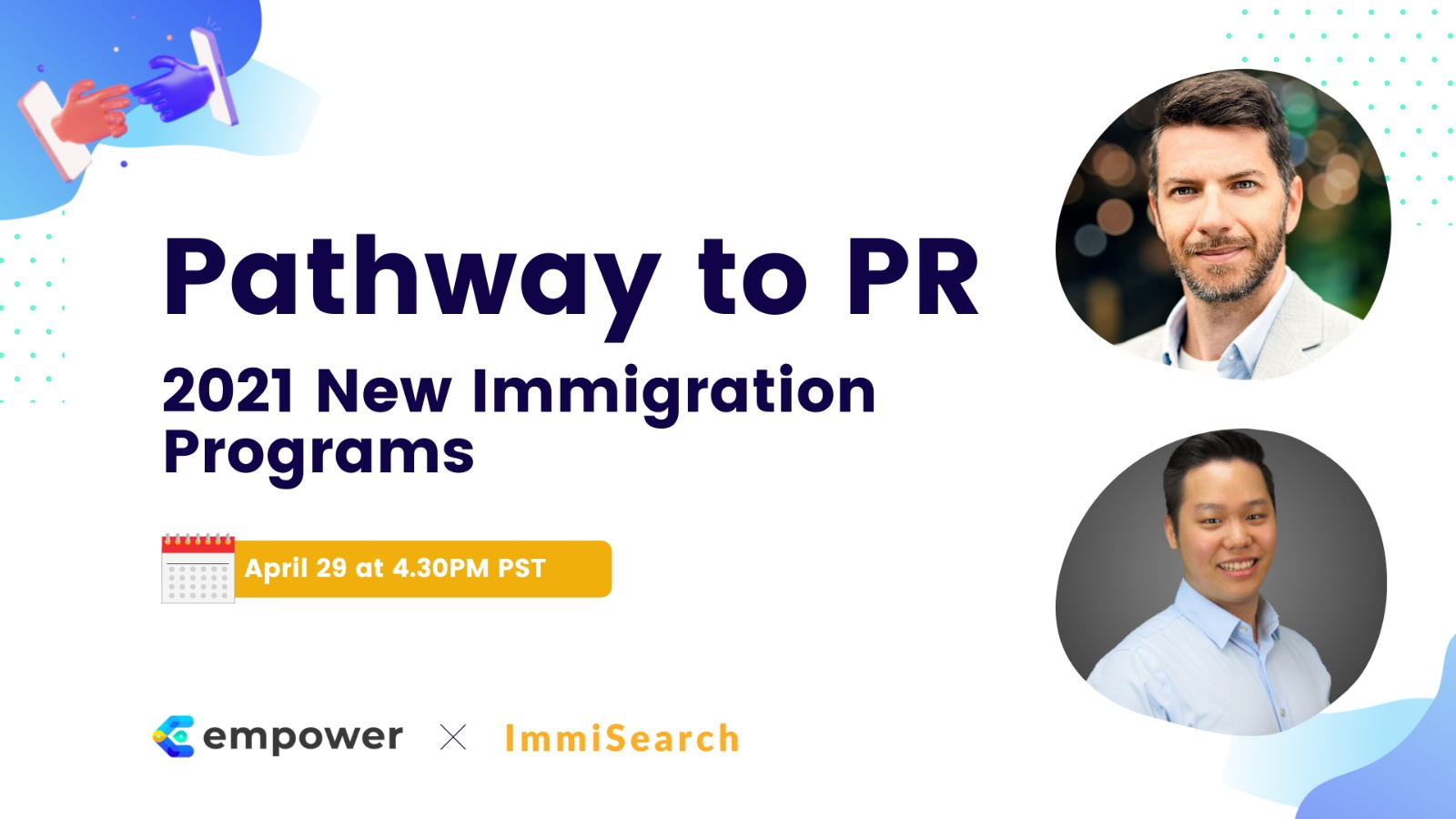 Pathway to PR 2021 New Immigration Programs cover with Kevin Lee CEO of ImmISearch and Rafael Marques who is a licensed immigration consultant