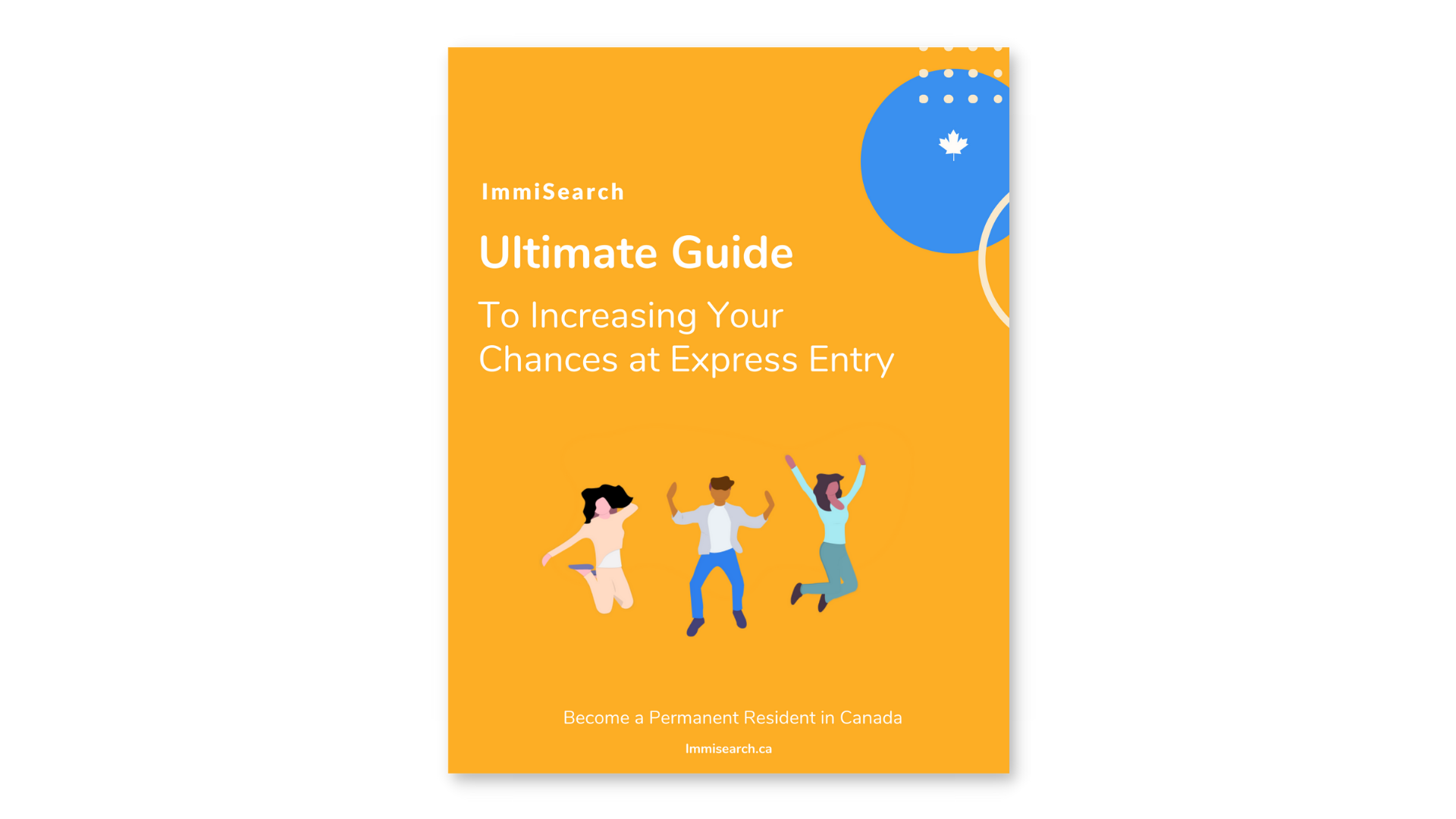 The Ultimate Guide to Express Entry in Canada