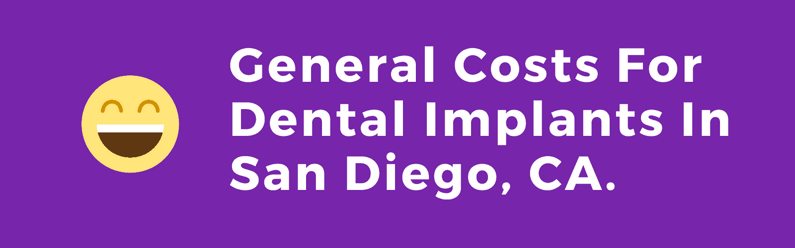 General Cost Guide For Dental Implants