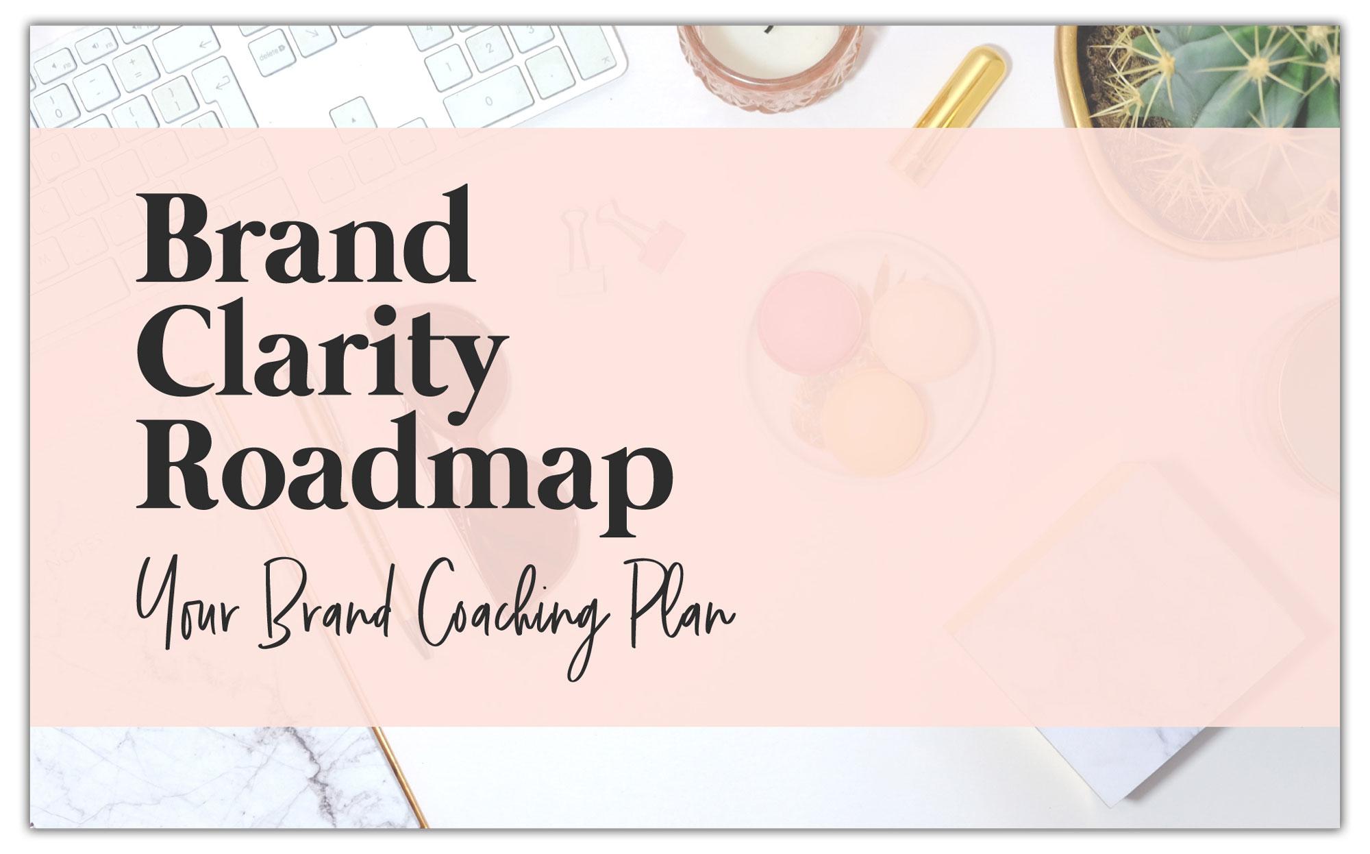 Brand Clarity Roadmap | Tiffany Atkinson Consulting | tiffanyatkinson.com