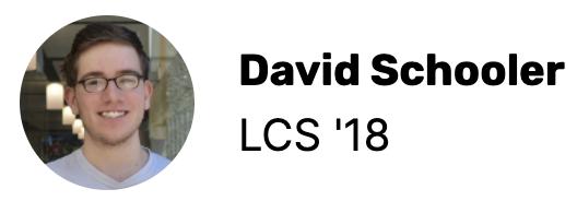 David Schooler LCS '18