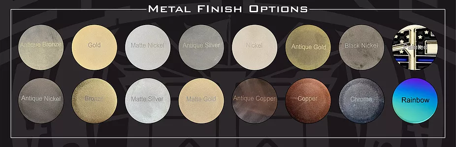 metal finish options available