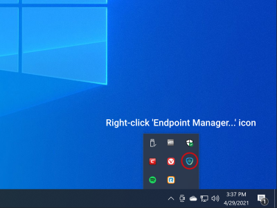Right-click the 'Endpoint Manager Communication Client' shield icon