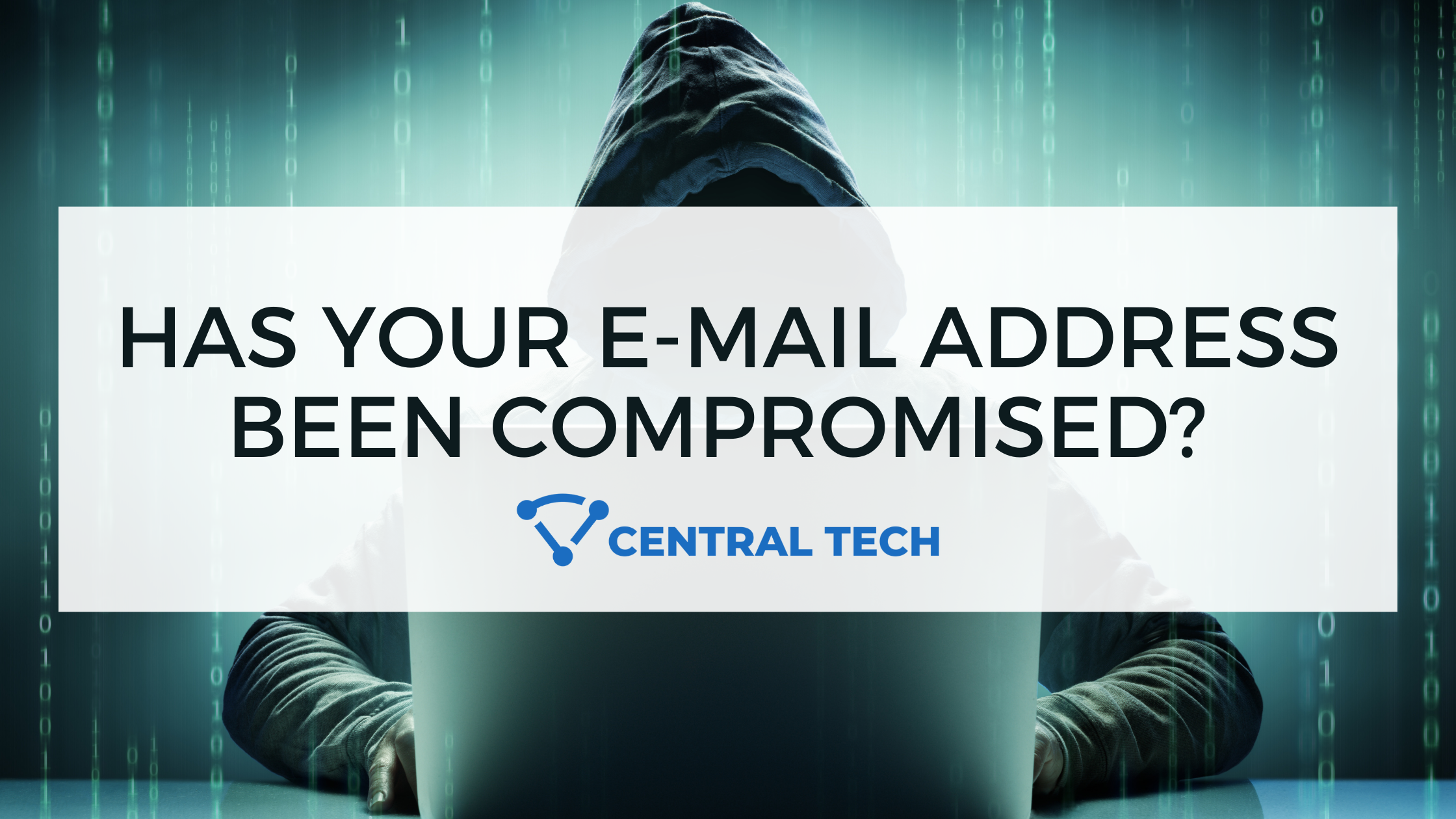 Has Your E-mail Address Been Compromised?