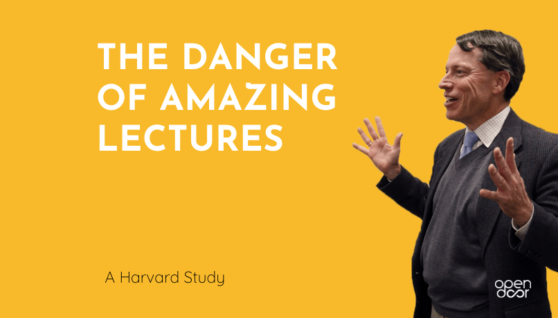 The Danger of Amazing Lectures (Harvard experiment)