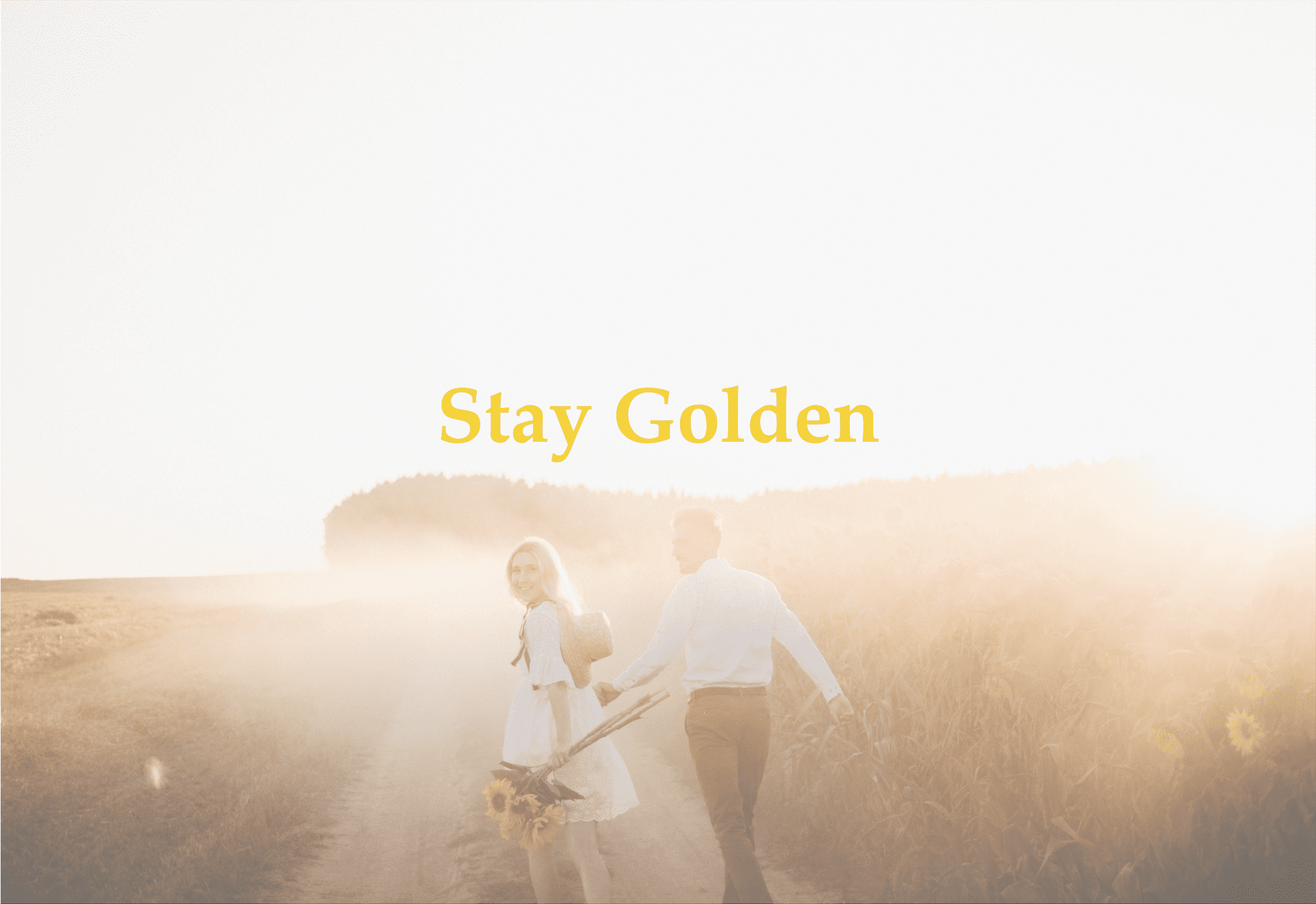 """Two people running in a field of sunflowers with text overtop that reads """"Stay Golden Summer 2021"""""""