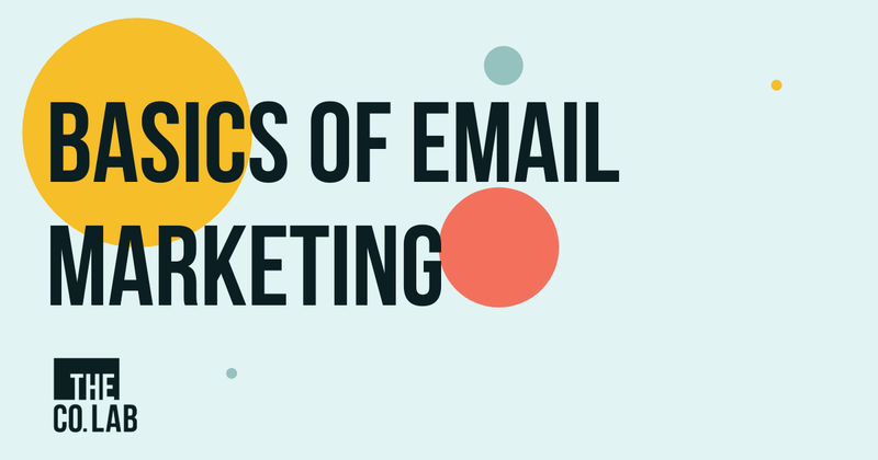 Basics of Email Marketing Text with different coloured bubbles around