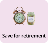 goal -save for retirement