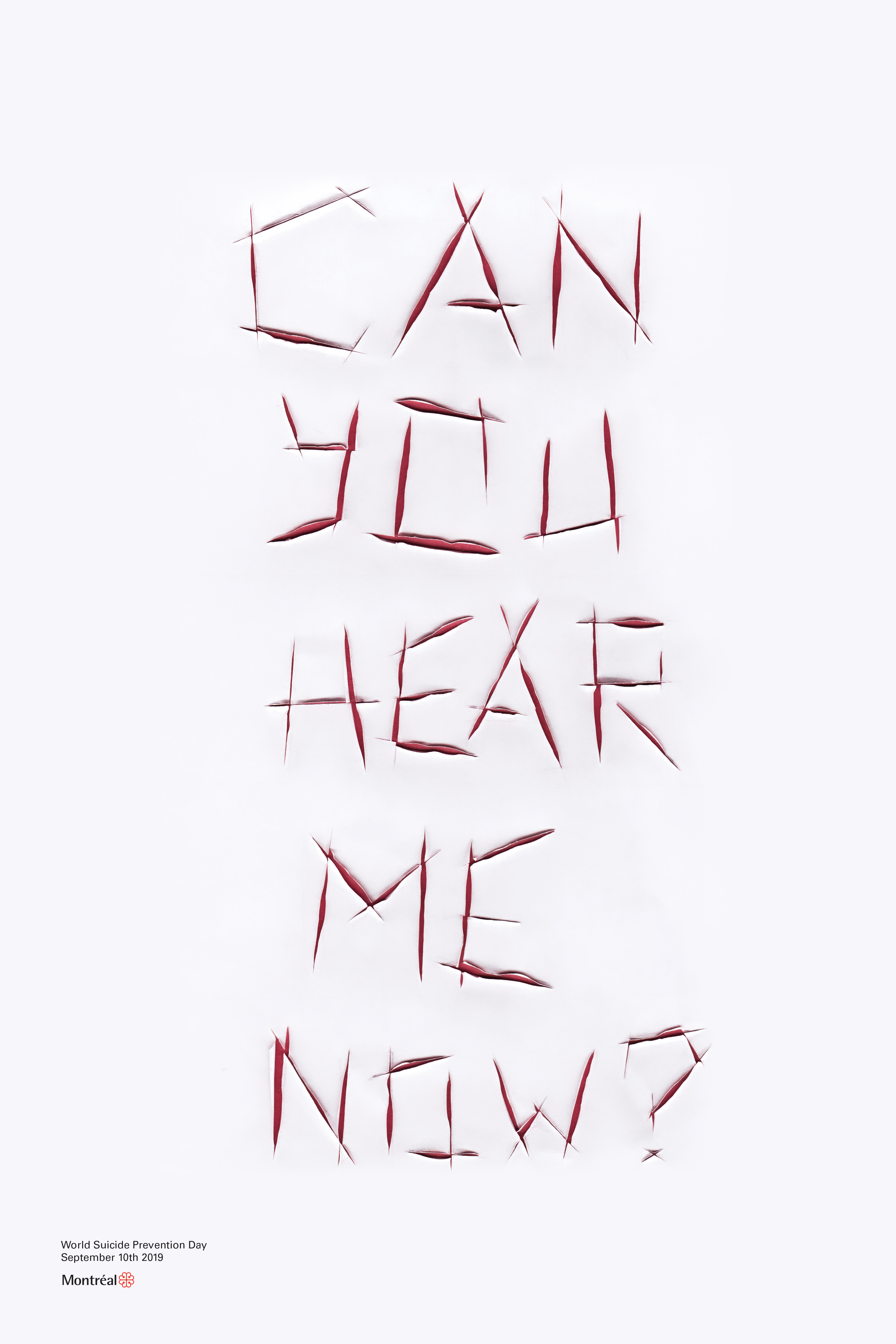 """World Suicide Prevention Day Poster: """"Can you hear me now?"""" written in all caps as if cut into oneself."""