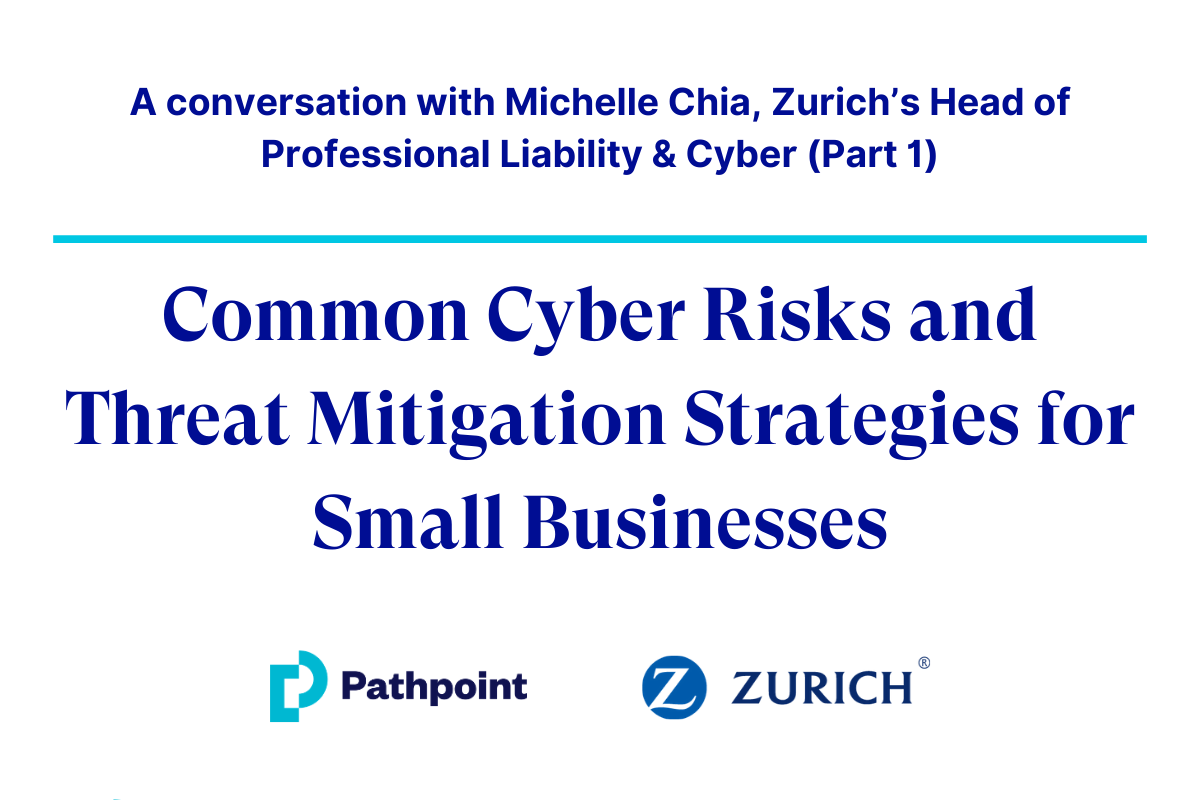 Common Cyber Risks and Threat Mitigation Strategies for Small Businesses