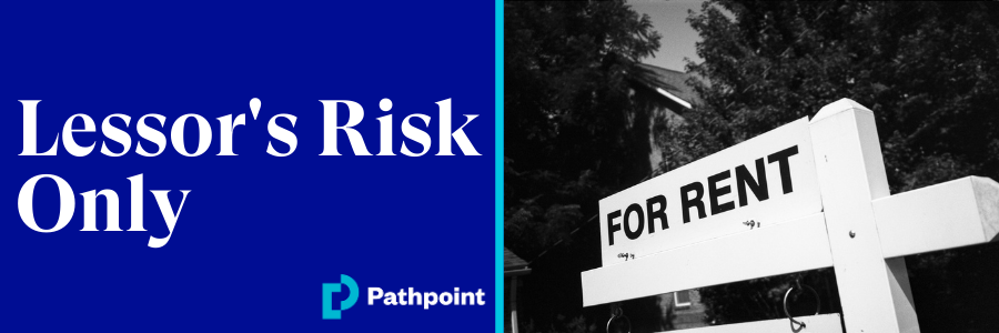 New Product: Lessor's Risk Only