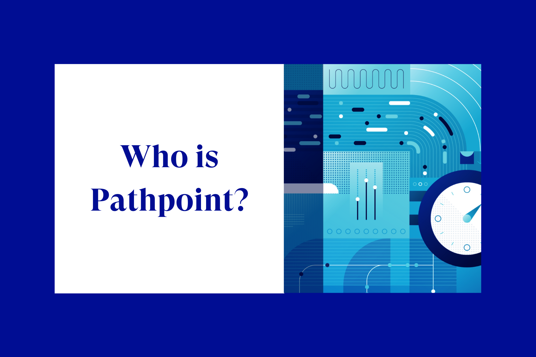 Who Is Pathpoint?