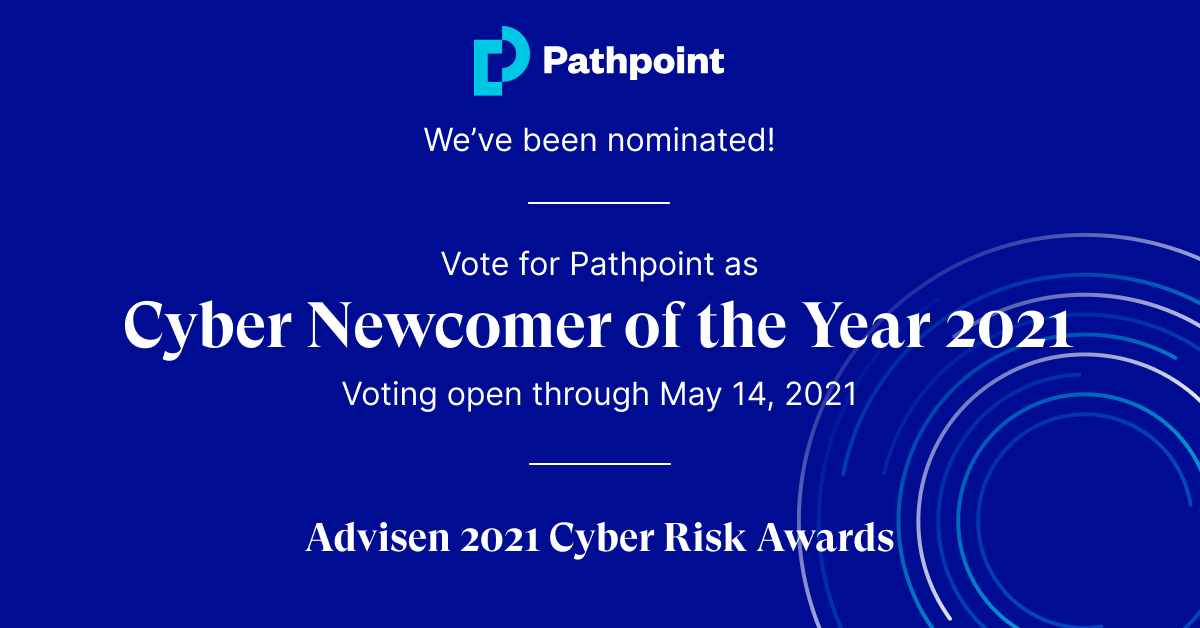 "Pathpoint nominated as a ""Cyber Newcomer of the Year"" in Advisen Cyber Risk Awards"