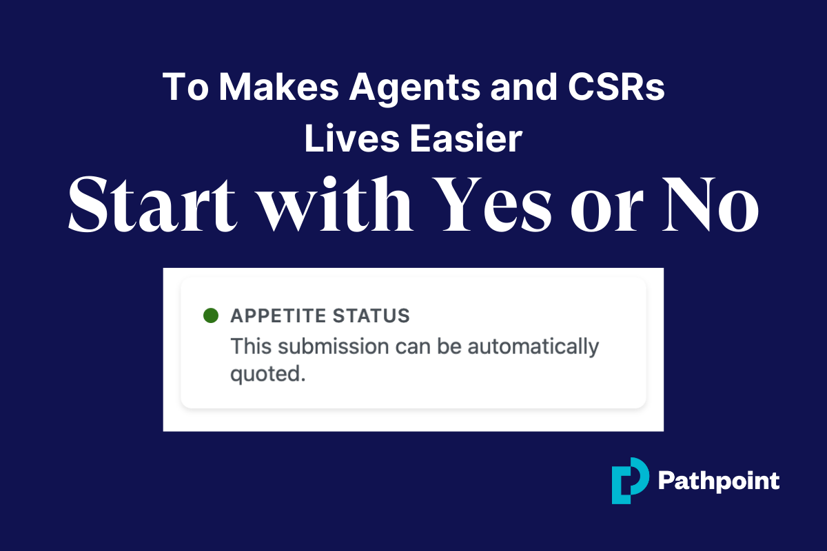 To Makes Agents and CSRs Lives Easier, Start with Yes or No