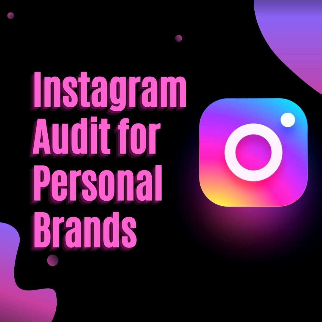 Instagram Audit for Personal Brands