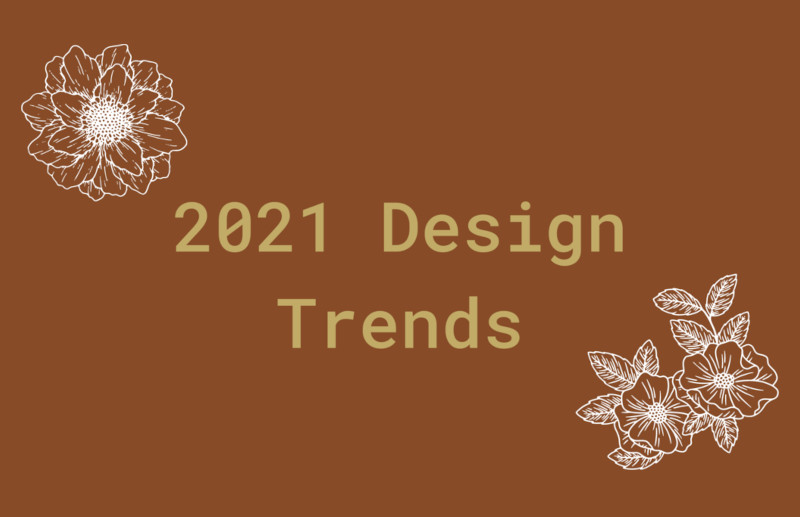 2021 Is Here and So Are These Interior Design Trends