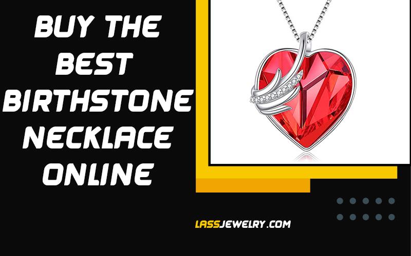Buy The Best Birthstone Necklace Online 2021