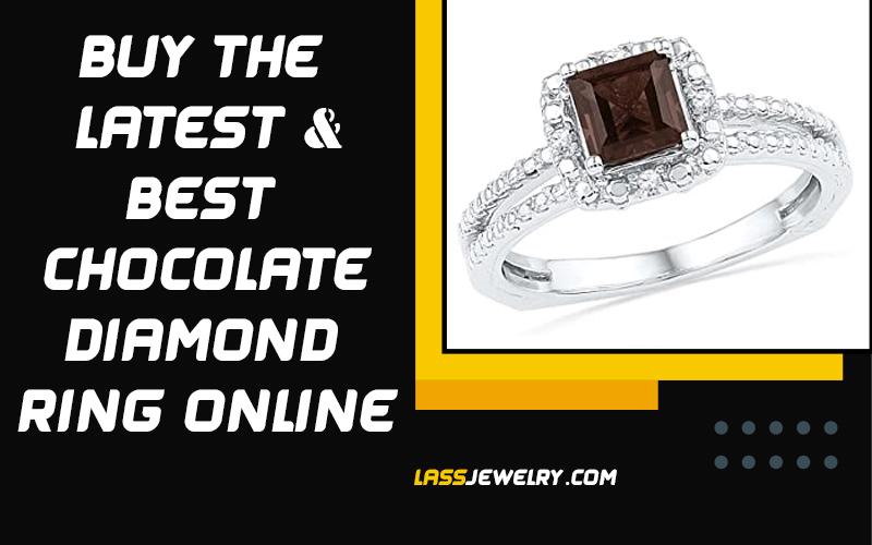 Buy The Latest & Best Chocolate Diamond Rings Online 2021