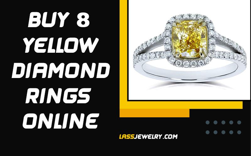 Buy 8 Yellow Diamond Rings Online 2021