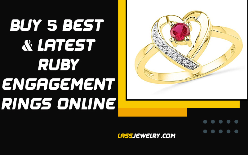 Buy 5 Best & Latest Ruby Engagement Rings Online 2021