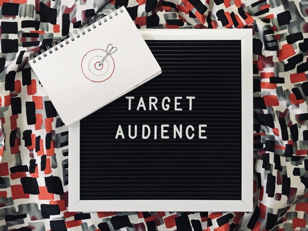 Target audience written on a blackboard.