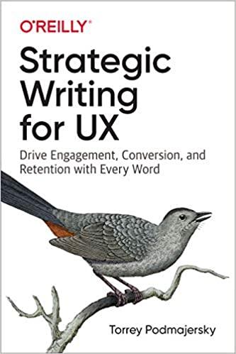 Strategic writing for UX by Torrey Podmajersky