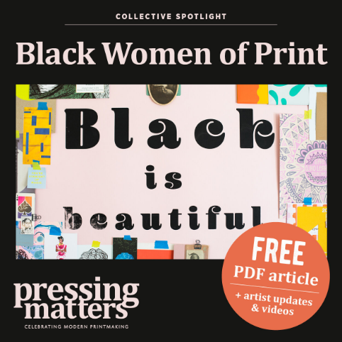 An image of the Pressing Matter Issue celebrating modern printmaking.