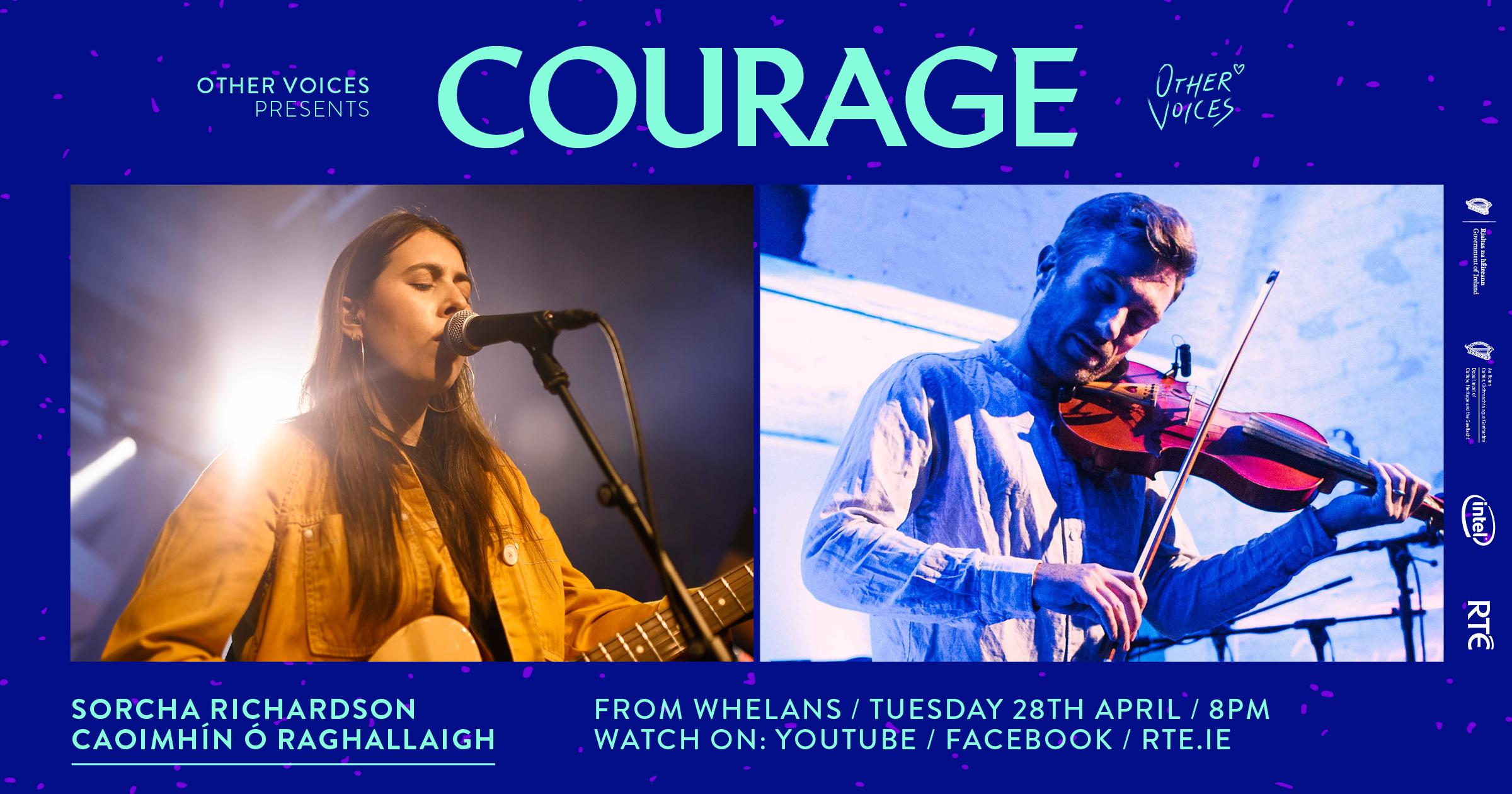 Courage: Sorcha Richardson & Caoimhín Ó Raghallaigh