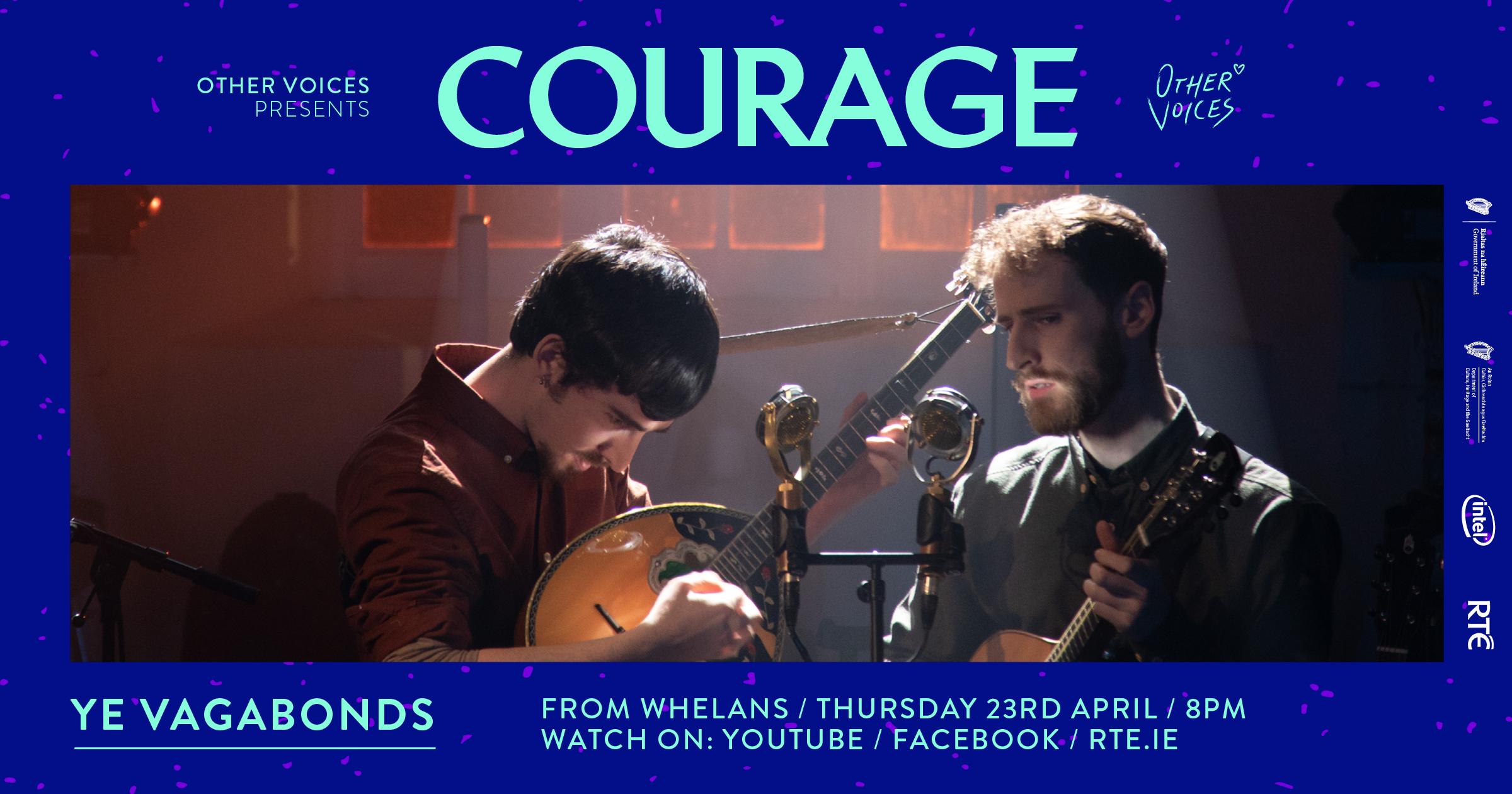 Courage: Ye Vagabonds