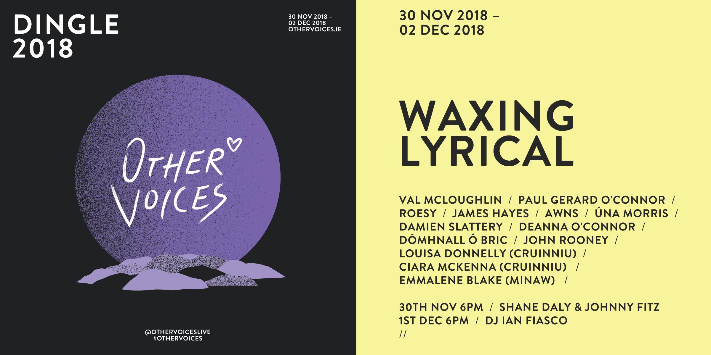 Waxing Lyrical - Dingle 2018