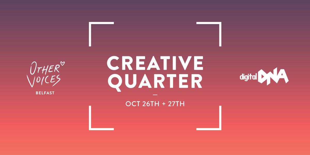 The Digital DNA Creative Quarter
