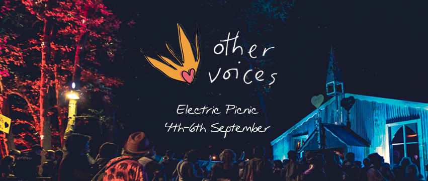 FIRST ACTS ANNOUNCED FOR OTHER VOICES ELECTRIC PICNIC